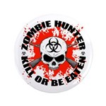 "Zombie Hunter 1 3.5"" Button"