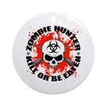 Zombie Hunter 1 Ornament (Round)
