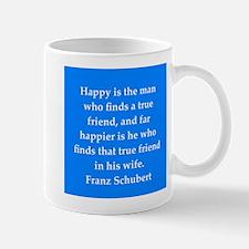 Franz Schubert quote Mug