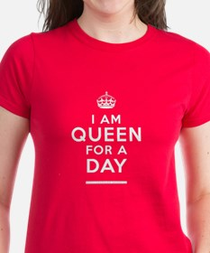 Queen For A Day Tee