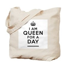 Queen For A Day Tote Bag