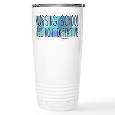 Nursing School will not Defeat Me Thermos Mug