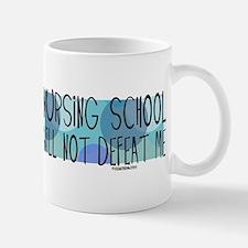 Nursing School will not Defeat Me Small Small Mug