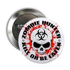 "Zombie Hunter 3 2.25"" Button"