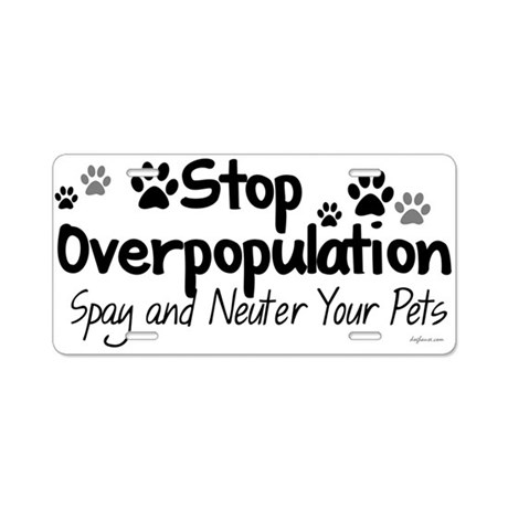 Stop Overpopulation - Spay Ne Aluminum License Pla