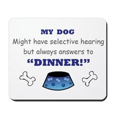 Dinner! Mousepad