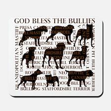 God Bless The Bullies Mousepad