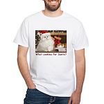 Cookies for Santa White T-Shirt