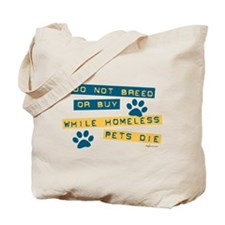 Do Not Breed or Buy Labels Tote Bag