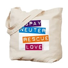 Spay Neuter Rescue Love Tote Bag