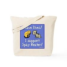I Save Lives! Spay & Neuter Tote Bag