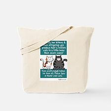 Half a Million Cats - Spay Ne Tote Bag
