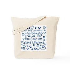 Help Control - Spayed & Neu Tote Bag