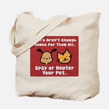 Too Few Homes Spay & Neuter Tote Bag