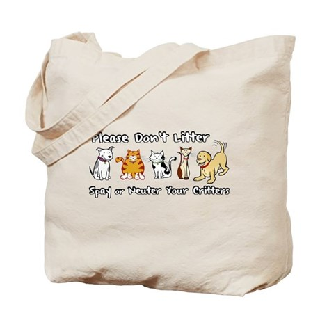 Don't Litter - Spay or Neuter Tote Bag