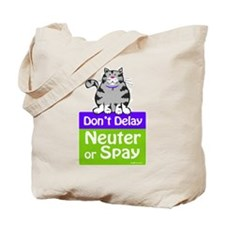 Don't Delay (Cat) - Neuter or Tote Bag