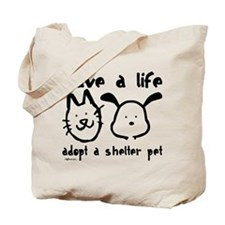 Save a Life - Adopt a Shelter Tote Bag