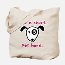 Pet Hard (Dog) Tote Bag