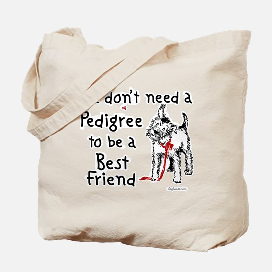 No Pedigree Needed Tote Bag