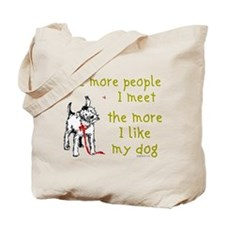 The More People I Meet (Dog) Tote Bag