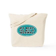 Normal Next Dog Tote Bag