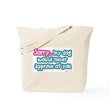 Sorry (Dog) Tote Bag