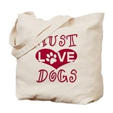 Must Love Dogs Tote Bag