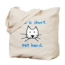 Pet Hard (Cat) Tote Bag