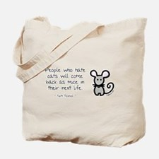 Come Back as Mice Tote Bag