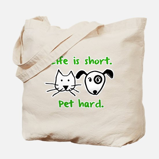 Pet Hard (Pets) Tote Bag
