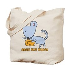 Small But Mighty Mouse Tote Bag