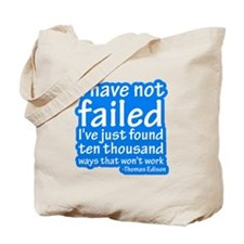 I Have Not Failed Tote Bag