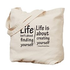Life Isn't About Tote Bag