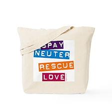 Spay Neuter Rescue Love Tote Bag