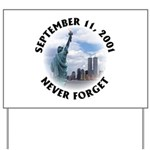9/11 WTC Statue of Liberty Yard Sign