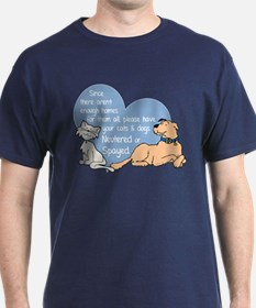 Since - Neutered or Spayed T-Shirt