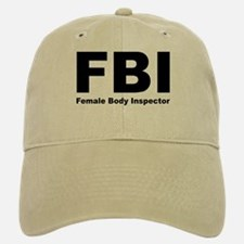 FBI Female Body Inspector Baseball Baseball Cap