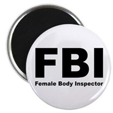 "FBI Female Body Inspector 2.25"" Magnet (10 pack)"