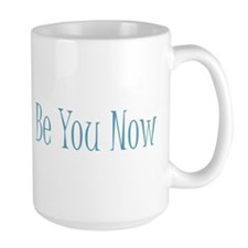 Be You Now Blue Mug