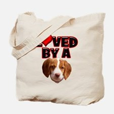 Loved by a Brittany Spaniel Tote Bag