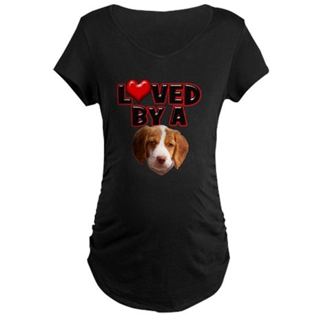 Loved by a Brittany Spaniel Maternity Dark T-Shirt