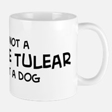 If it's not a Coton de Tulear Mug