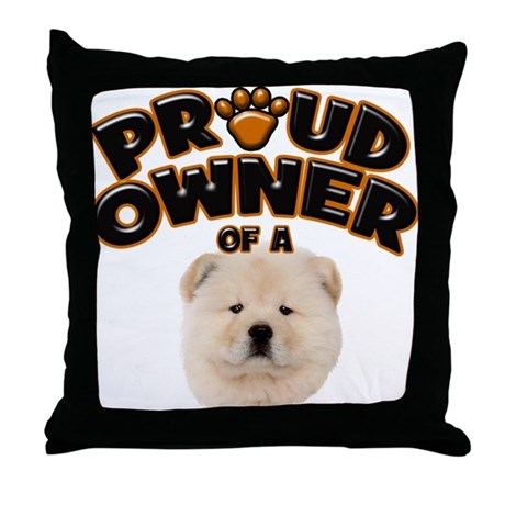 Proud Owner of a Chow Chow Throw Pillow