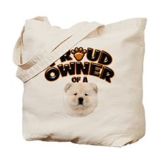 Proud Owner of a Chow Chow Tote Bag