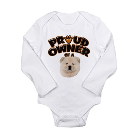 Proud Owner of a Chow Chow Long Sleeve Infant Body