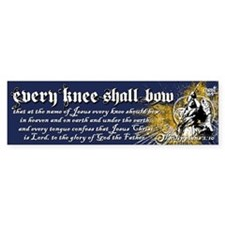 Every Knee Shall Bow Bumper Sticker