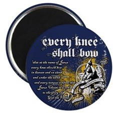 Every Knee Shall Bow Magnet
