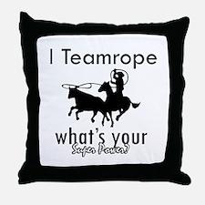 I Teamrope Throw Pillow