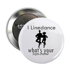 "I Linedance 2.25"" Button"