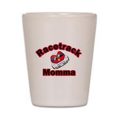Race Track Momma Shot Glass